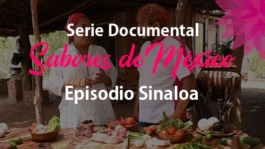 Episodio 14 Sinaloa, Serie Documental Sabores de México